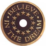 believe in the dream